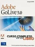 Adobe GoLive 5.0 - Curso Completo En Un Libro