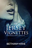 The Jersey Vignettes: A Russian Guns Novella (The Russian Guns Book 6)
