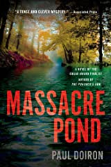 Massacre Pond: A Novel (Mike Bowditch Mysteries Book 4) Kindle Edition