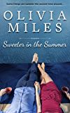 Sweeter in the Summer (Sweeter in the City Book 1)