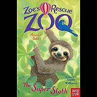 The Super Sloth (Zoe's Rescue Zoo)