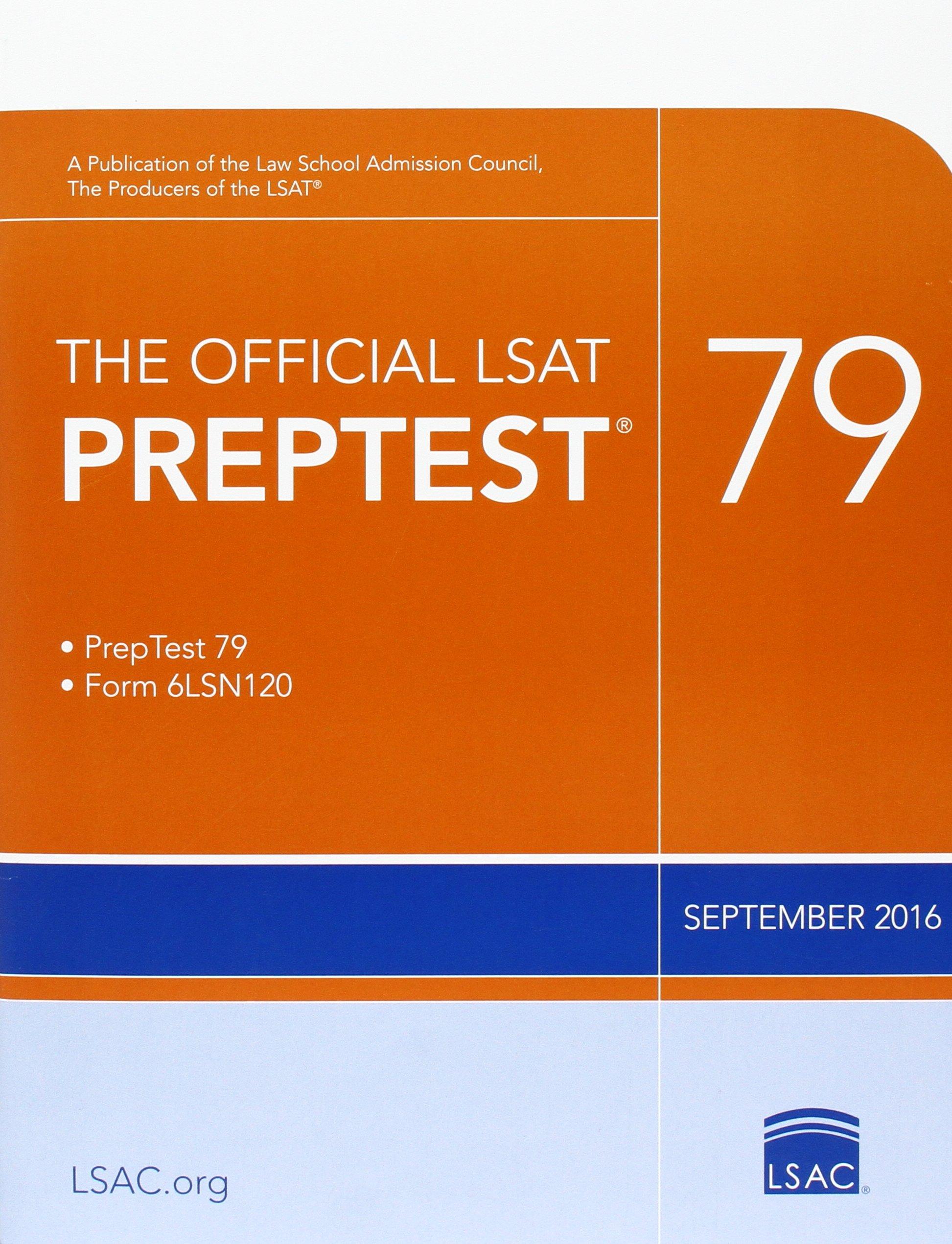 The Official LSAT PrepTest 79: (Sept. 2016 LSAT)