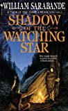 Shadow of the Watching Star (The First Americans)