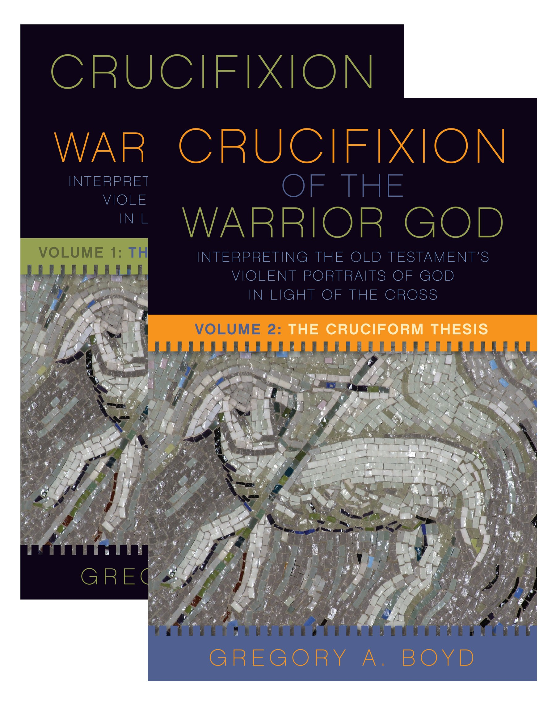 The Crucifixion Of The Warrior God Volumes 1 2 Gregory A Boyd
