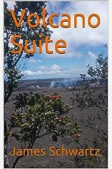 Volcano Suite Kindle Edition