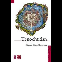 Tenochtitlan (Seccion de Obras de Historia)