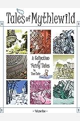 Tales of Mythlewild Kindle Edition