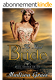 Mail Order Bride: The ideal Bride: Western Historical Romance (English Edition)