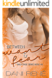 Between Want & Fear (Backstage Series Book 3)
