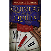 Quivers and Quills (Time-Traveling Twins Book 1)