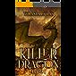 Killer Dragon: (fantasía juvenil, libro 1)