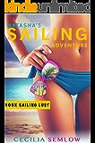 Sailing Adventure: Natasha´s Sailing Adventure through the Caribbean (Adventure Travel, Sailing Caribbean, Sailing around the World)