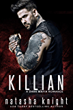 Killian: a Dark Mafia Romance (English Edition)