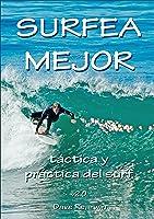 Surfea Mejor - Táctica Y Práctica Del