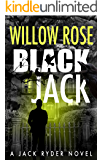 Black Jack: A nail biting, hair-raising thriller (Jack Ryder Book 4)