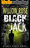 Black Jack: A nail biting, hair-raising thriller (Jack Ryder Book 4)