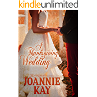A Thanksgiving Wedding (The Alex and Anna Chronicles Book 2)