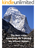 The Best Little Guidebook for Trekking the Everest Region (Nepal Insider Editions) (English Edition)