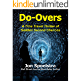 Do-Overs: A Time Travel Thriller of Sudden Second Chances