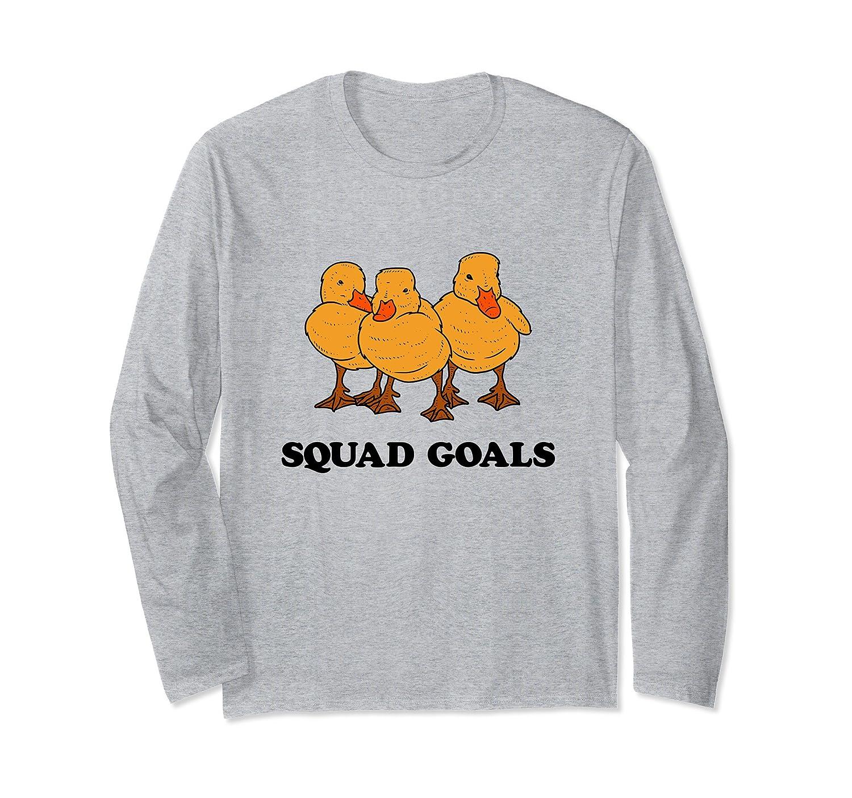 Ducklings Squad Goals Long Sleeve Shirt-AZP