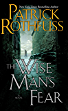 The Wise Man's Fear (The Kingkiller Chronicle, Book 2)