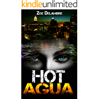 Hot Agua (The Salt Tales Book 1)
