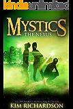 The Nexus (Mystics Book 3)