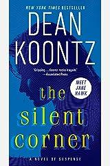 The Silent Corner: A Novel of Suspense (A Jane Hawk Novel Book 1) Kindle Edition