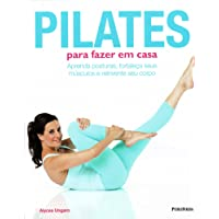 Pilates Para Fazer em Casa