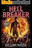 Hell Breaker (Shadow Detective Book 9)