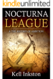 Nocturna League (Episode 4: The Record of Ambition)