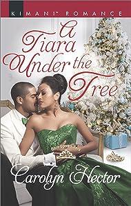 A Tiara Under the Tree (Once Upon a Tiara)