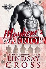 Mayhem's Warrior: Operation Mayhem, Book 1 Kindle Edition