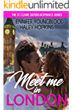 Meet Me in London (The St. Claire Sisters Book 1)