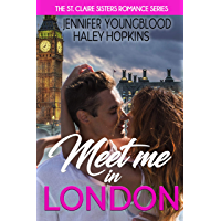 Meet Me in London (The St. Claire Sisters Book 1) (English Edition)