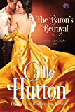 The Baron's Betrayal (Marriage Mart Mayhem Series)