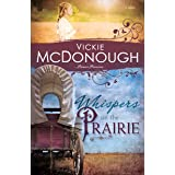 Whispers on the Prairie (Pioneer Promises Book 1)
