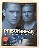 Prison Break: The Classified FBI Files