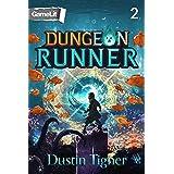 Dungeon Runner 2: A GameLit Serial