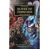 Slaves to Darkness (The Horus Heresy Book 51)