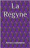 La Régyne
