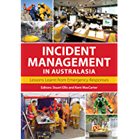 Incident Management in Australasia: Lessons Learnt from Emergency Responses