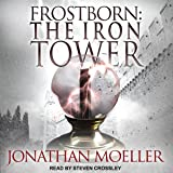 Frostborn: The Iron Tower: Frostborn Series, Book 5