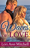 Contemporary Romance : Waves of Love (Holidays Beach Read Book 1)