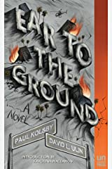 Ear to the Ground: A Novel Kindle Edition