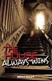 The House Always Wins: A Vegas Ghost Story