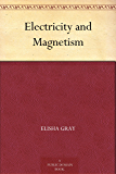Electricity and Magnetism (English Edition)