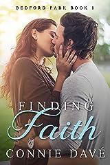 Finding Faith (Bedford Park Book 1) Kindle Edition