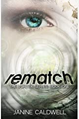 Rematch (The Vortex Series Book 1) Kindle Edition