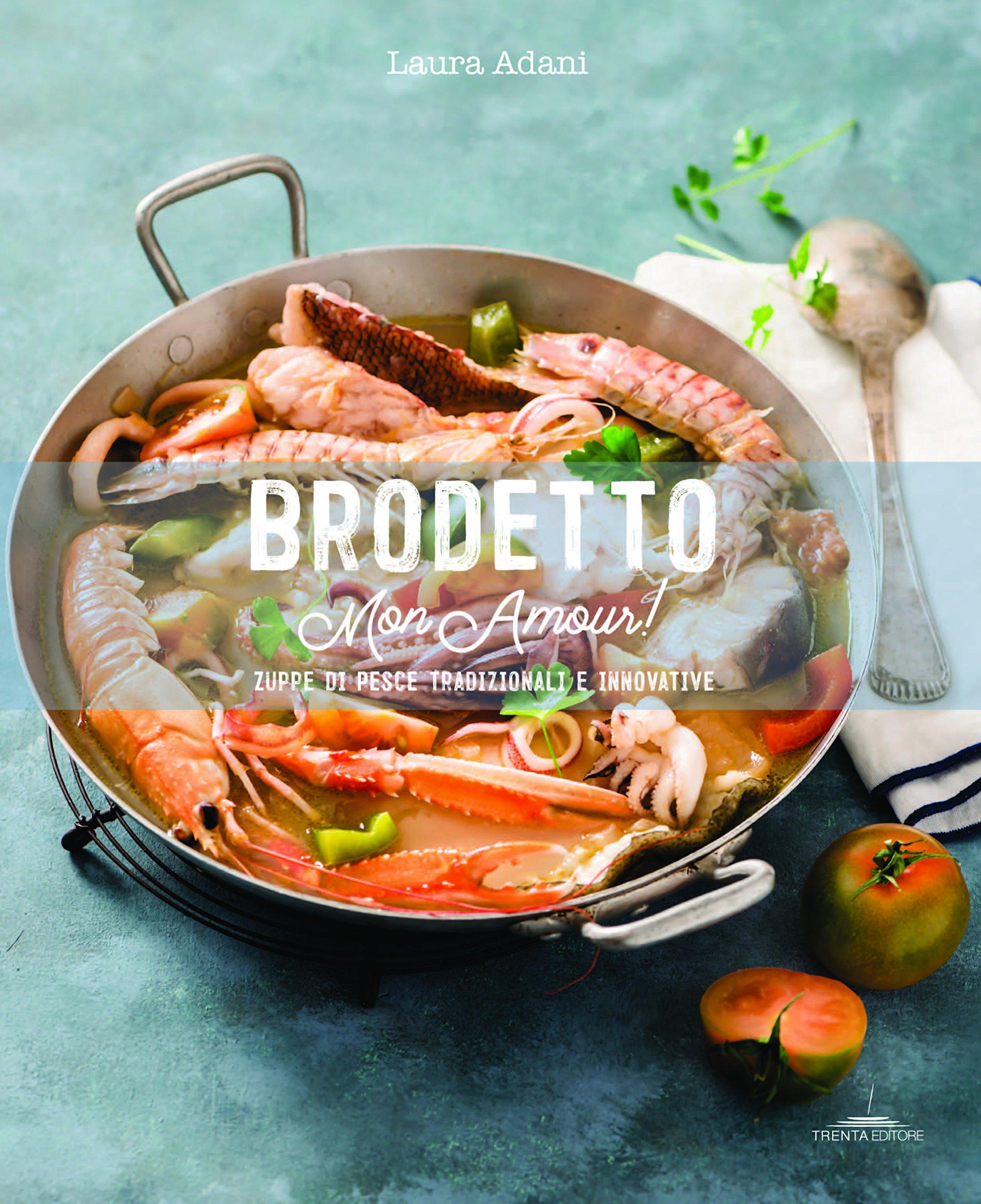 Amazonit Brodetto Mon Amour Zuppe Di Pesce Tradizionali E